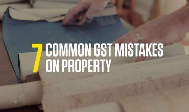 7 Common GST Mistakes on Property