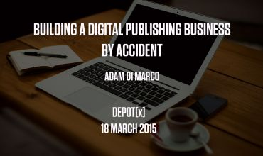 Building a Digital Publishing Business by Accident
