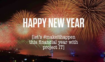 #MAKEITHAPPEN this financial year with Project IT