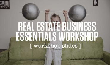 Real Estate Business Essentials Workshop