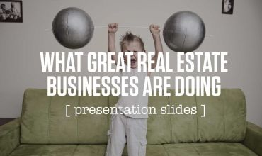 What great real estate business are doing