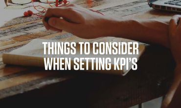 8 things to consider when setting KPIs